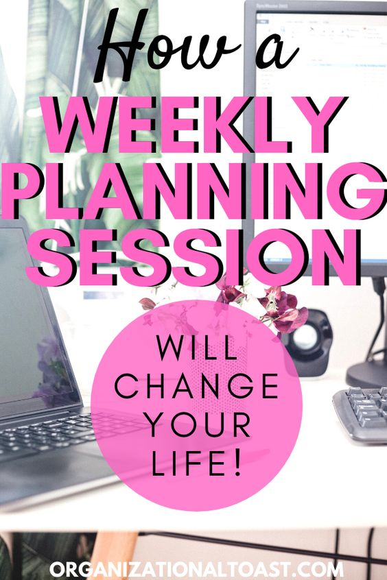 How a Weekly Planning Session Will Change your life