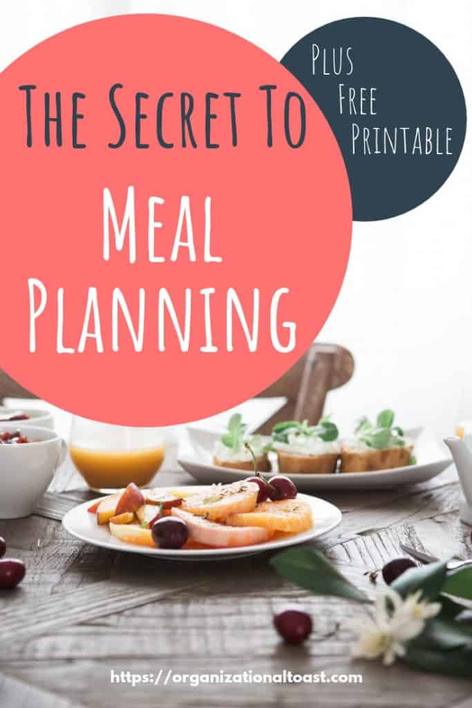 The Secret to Meal Planning Plus Free Printable