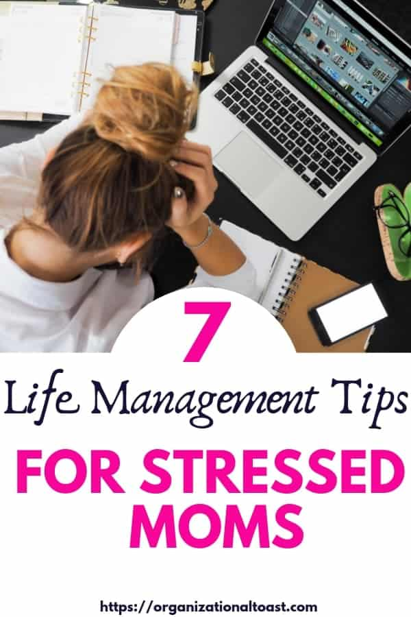 Having trouble keeping up with all the things? Check out these 7 time management tips for moms to get more done in less time. #timemanagementformoms #workingmom #lifemanagement