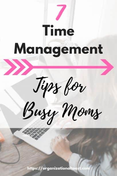 time management tips for moms | increase your productivity | mange your time better