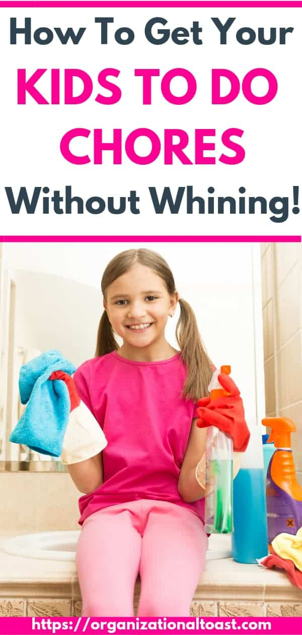 How To Get Your Kids To Do Chores Without Whining #parentinghacks #chores