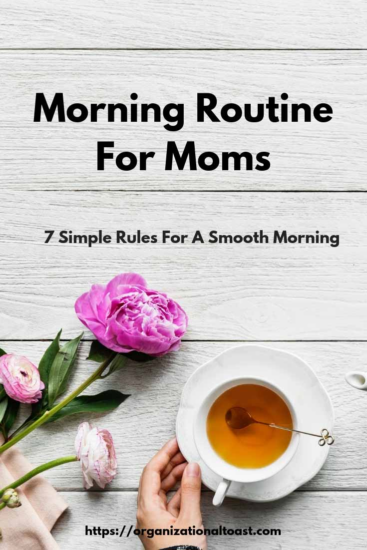 Morning Routine for Moms | 7 Simple Rules for a Smooth Morning