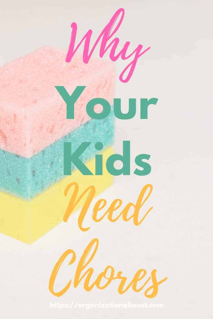 why your kids need chores | how to get your kids to do chores