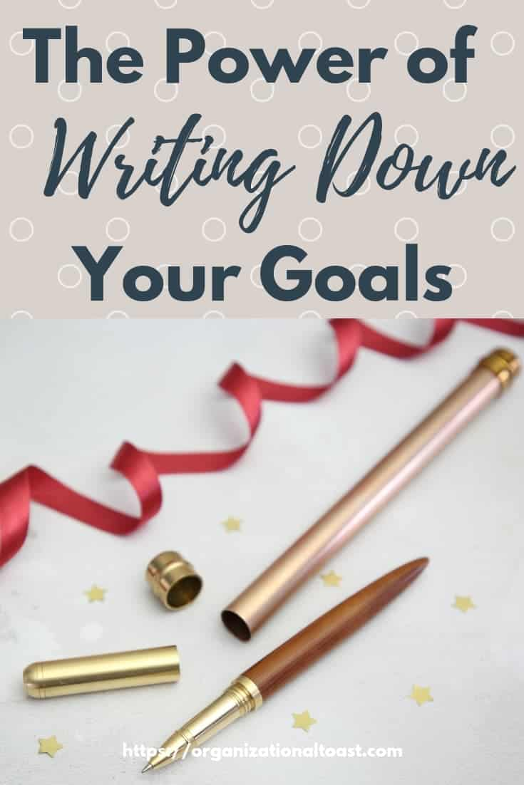 All about the importance of writing down your goals!
