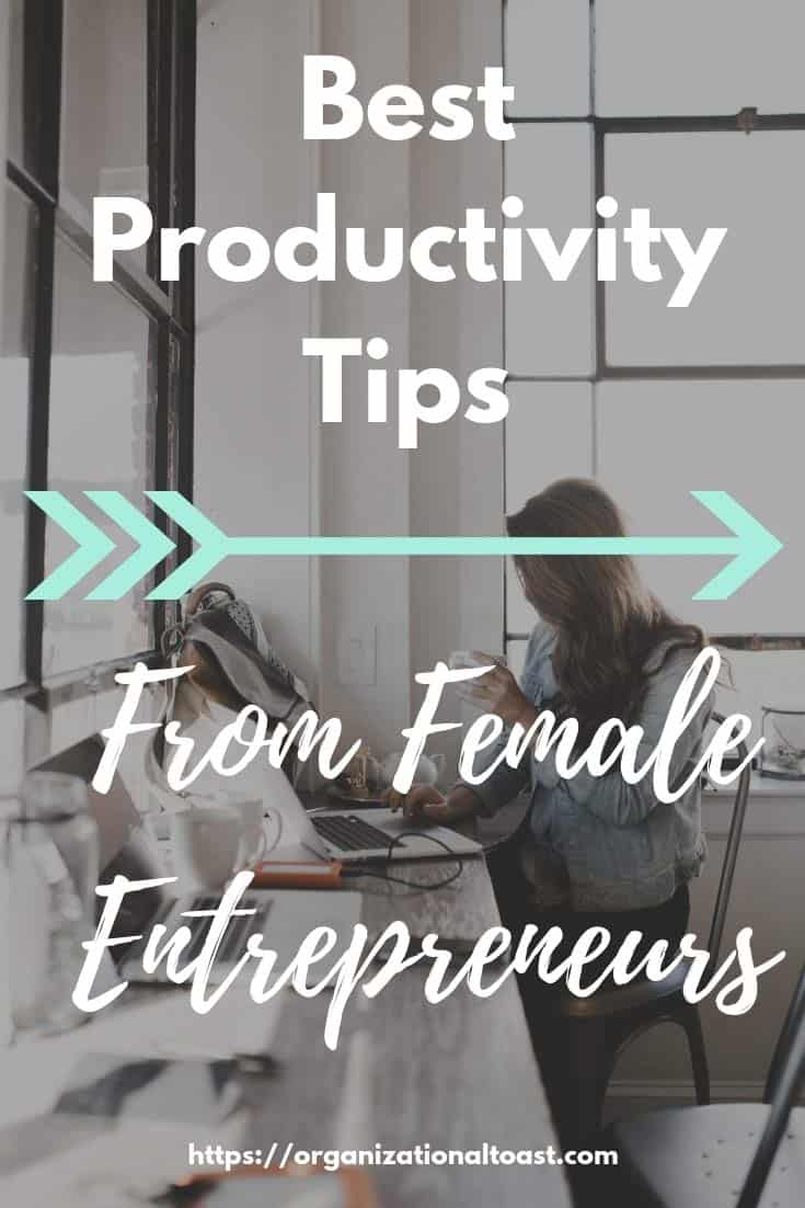 best productivity tips from female entrepreneurs