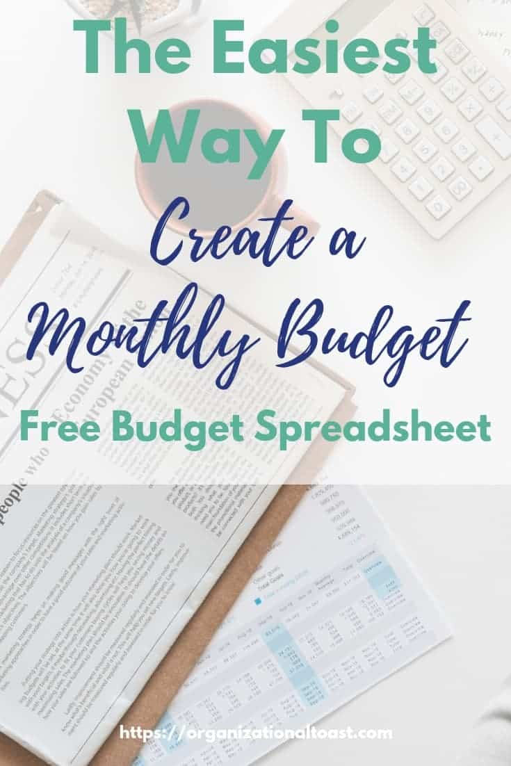The Easiest Way To Make A Monthly Budget Organizational Toast