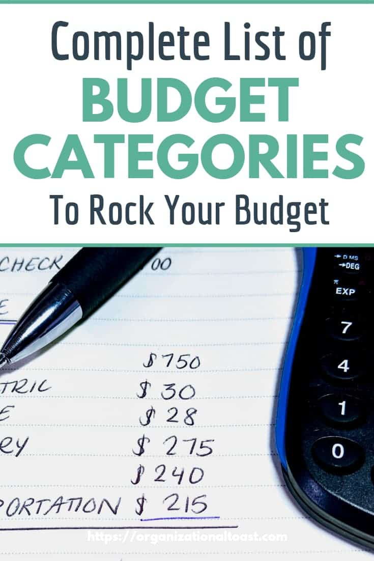 Do you find yourself struggling with your budget and having expenses you weren't expecting? Check out this complete list of budget categories to help you make a budget that will help you save money, become debt free, and reach your financial goals. #personalfinance #budgetforbeginners #monthlybudget #debtfree
