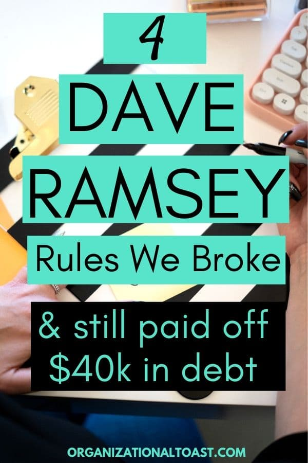 dave ramsey rules we broke