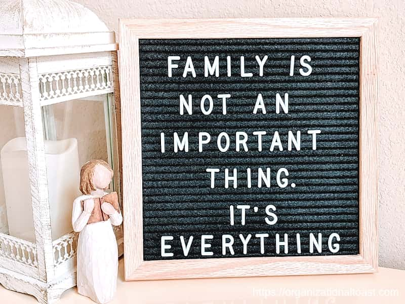 """Family is not an important Thing. It is everything"" Quote on letter board"