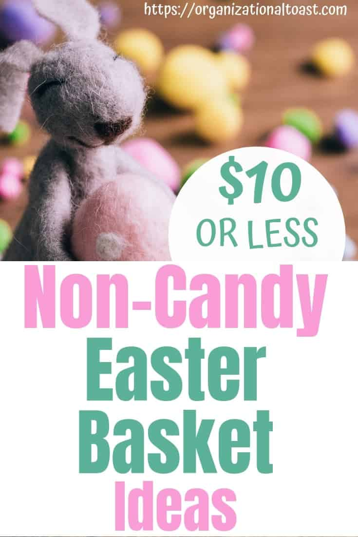 These Non-Candy Easter basket ideas are all under $10. These are budget friendly and includes Easter basket ideas for babies, toddlers, pre-schoolers, school age and tweens and teens!