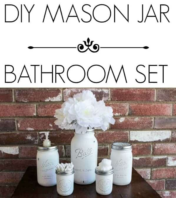 DIY Mason Jar Bathroom Set