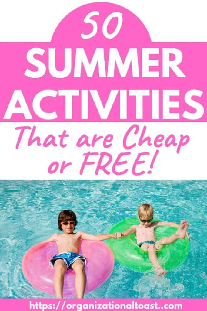 50 Frugal and Cheap Summer Activities for Kids