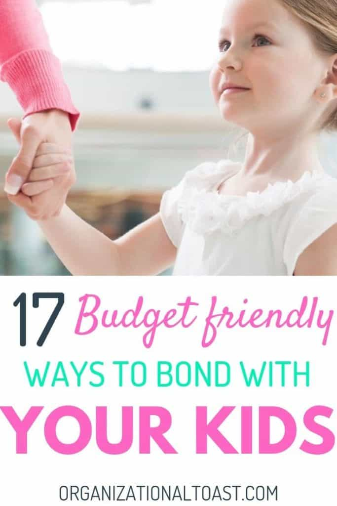 budget friendly ways to bond with kids