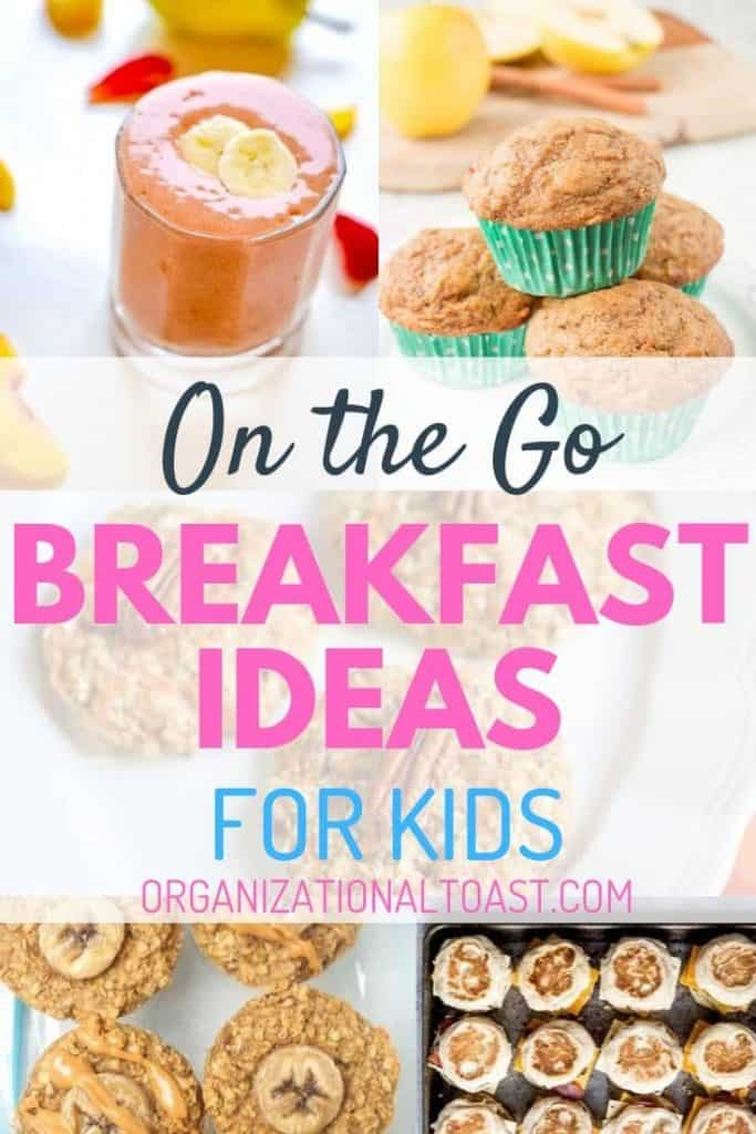 on the go breakfast ideas for kids pin
