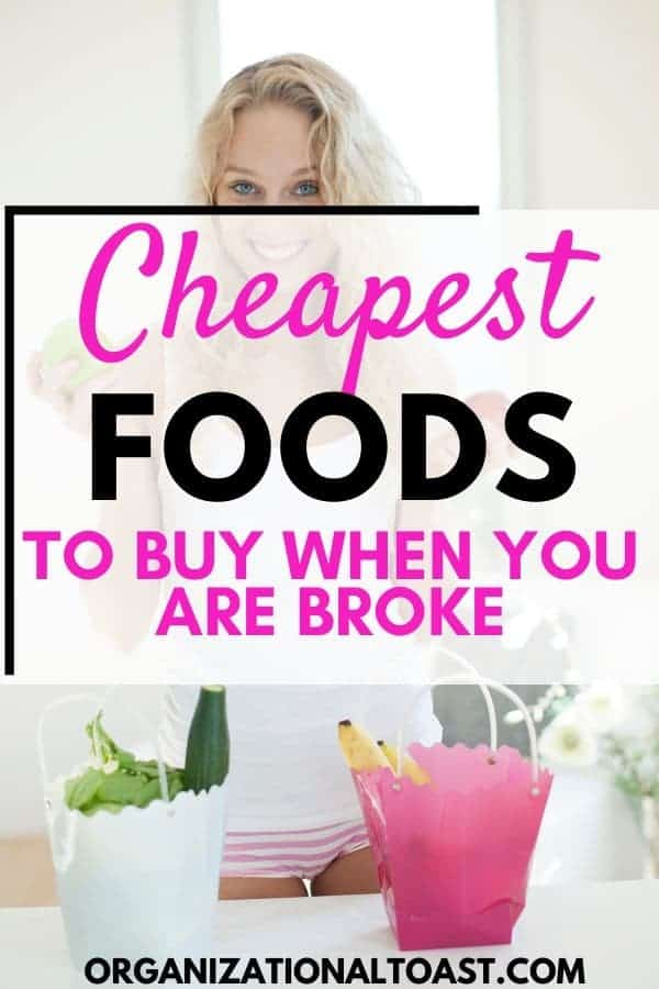 Cheapest Foods To Buy When You Are Broke