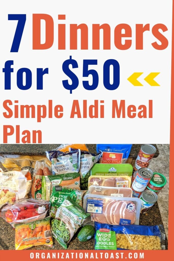 7 Dinners for $50 Simple Aldi Meal Plan