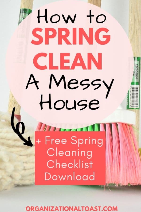 How to spring clean a messy house
