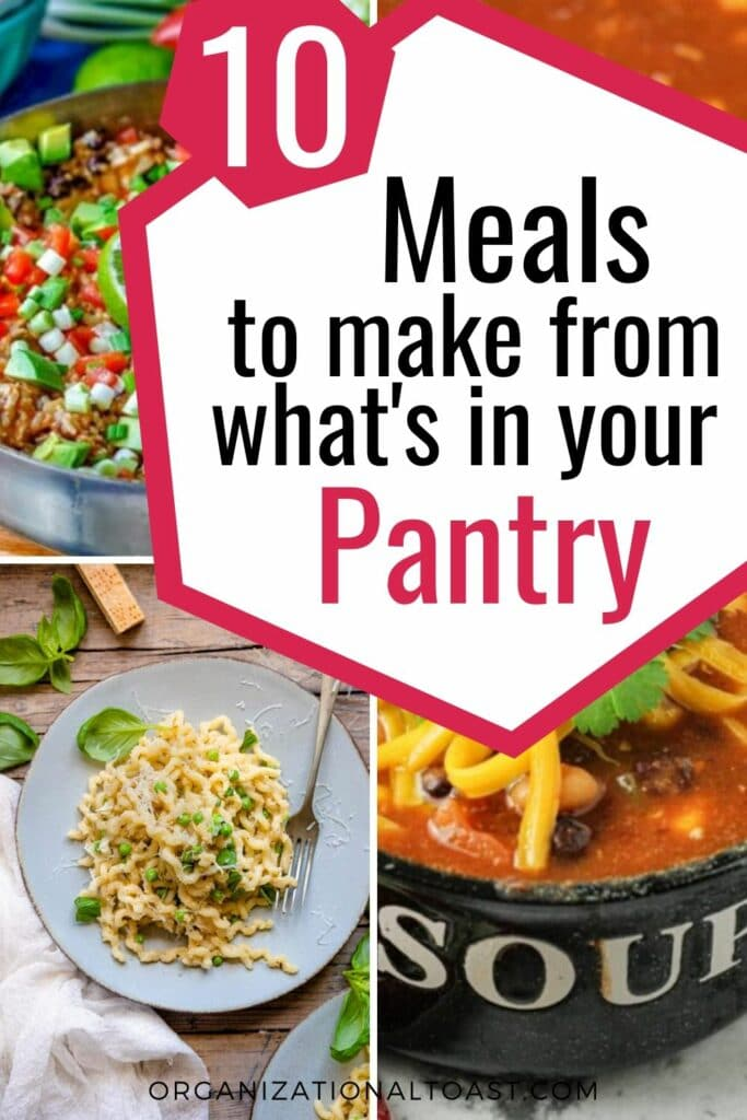 10 easy pantry meals that will save you time and money! When you won't be able to get to the store for awhile this tells you what to stock up on  and what you can make.