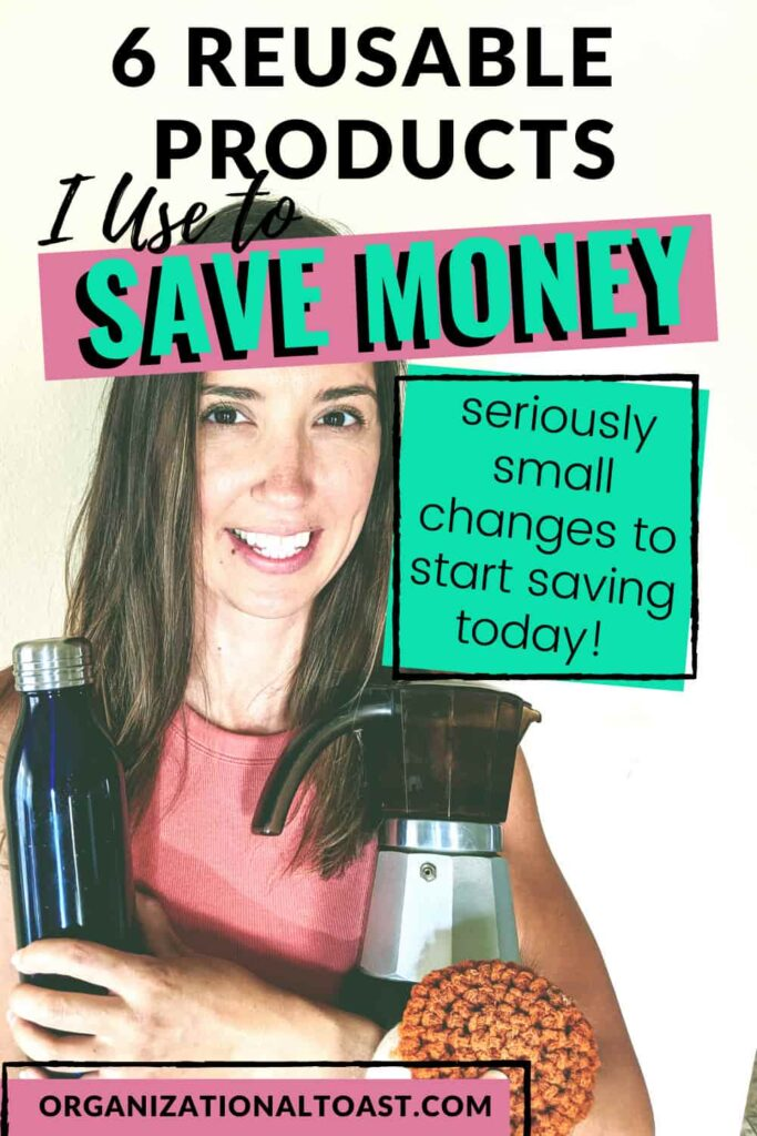 6 Reusable products I use to save money